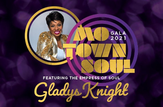 More Info for 2021 Gala - Motown Soul with Gladys Knight